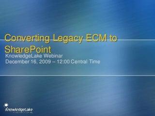 ECM Migration Webinar - Move to SharePoint