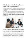 Mike dastic 5 tips to keep closing deals during this pandemic