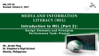 Media and Information Literacy (MIL) 1. Introduction to Media and Information Literacy (Part 3) Performance Task (Project)- Digital Poster
