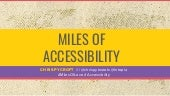 Miles of Accessibility - An 'Accessibility 101'