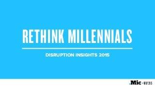 millennialdisruptioninsights2015-1505141