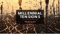 Millennial Tensions: A Story of Change