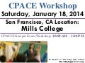 CPACE Workshop - San Francisco - January 18, 2014