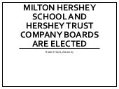 Milton Hershey School and Hershey Trust Company Boards Are Elected