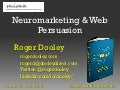 Roger Dooley MIMA 2013 - Neuromarketing & Web Persuasion