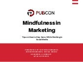 Mindfulness in Marketing: Tips on How to Stay Sane, While Working in Social Media