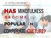 Has Mindfulness Become Too Popular in Corporate Culture?