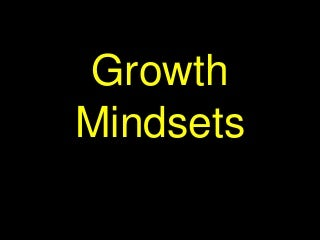 The Educator with a Growth Mindset