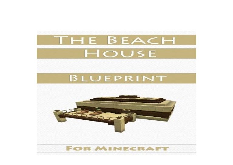 Pdf Library Minecraft House Ideas The Beach House Step By Step Blue