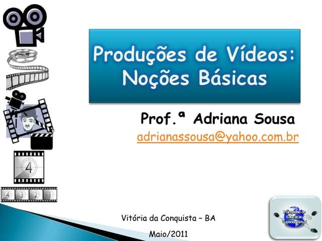 """Minicurso """"Produção de Vídeos Digitais"""""""