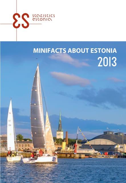 Minifacts about Estonia 2013