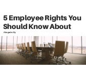 5 Employee Rights you Should Know About| Abogado Aly