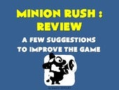 Minion Rush Review : Suggestions to improve the game