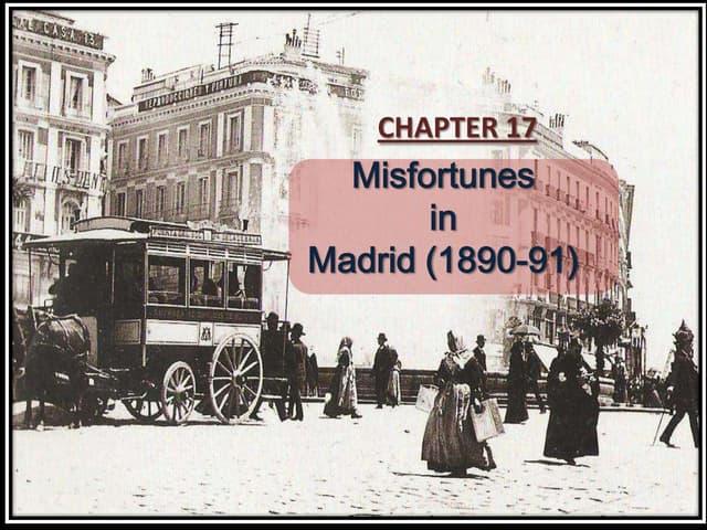 Misfortunes in madrid (1890 91)