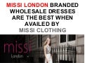 Missi London branded wholesale dresses are the best when availed by Missi Clothing