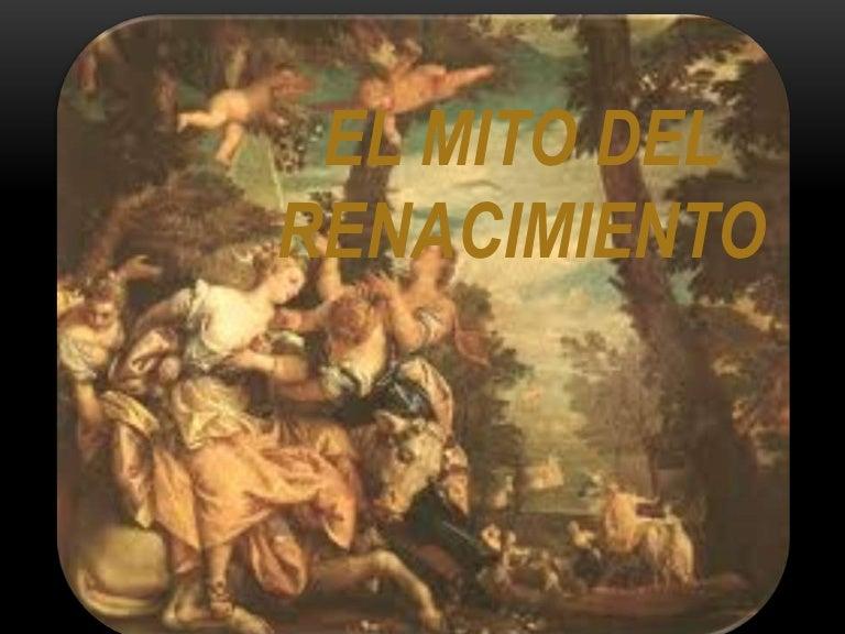 Mito del renacimiento