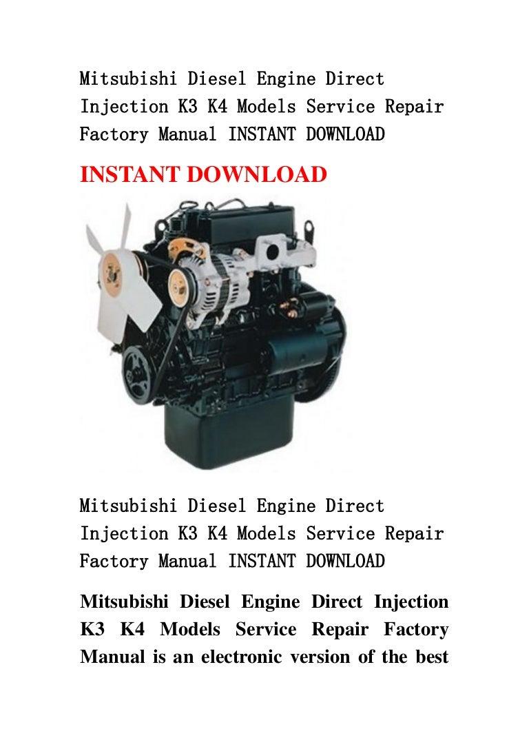 mitsubishi diesel engine direct injection k3 k4 models service repair rh slideshare net