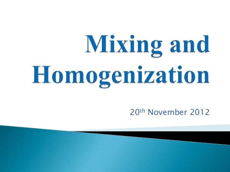 Mixing and homogenization