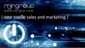 MJR Group New Media Sales and Marketing Services