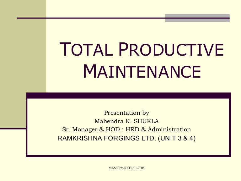 Presentation On Total Productive Maintenance