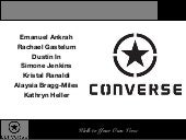 marketing converse case study Marketing class converse case study with related topic of products, services  and brands.