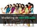 Marketing de Identificação