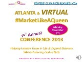 About #MarketLikeAQueen Atlanta Conference in December