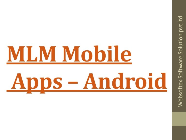 Mlm mobile apps, mlm mobile application, mlm android apk