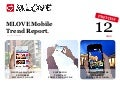 2012-12 MLOVE Mobile Trend Report Preview