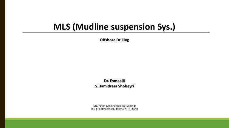 Mudline Suspension Mls