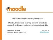 Moodle, the de facto learning platform to facilitate research and experimentation with educational data