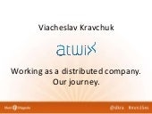 Viacheslav Kravchuk. Working as a distributed company. Our journey. Meet Magento Spain