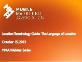 Webinar MMA LOCATION TERMINOLOGY GUIDE - THE LANGUAGE OF LOCATION