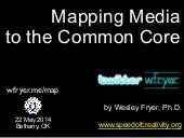Mapping Media to the Common Core (May 2014)