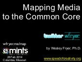Mapping Media to the Common Core (Feb 2014)