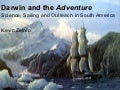 Darwin and the Adventure: Sailing, Science and Outreach in South America