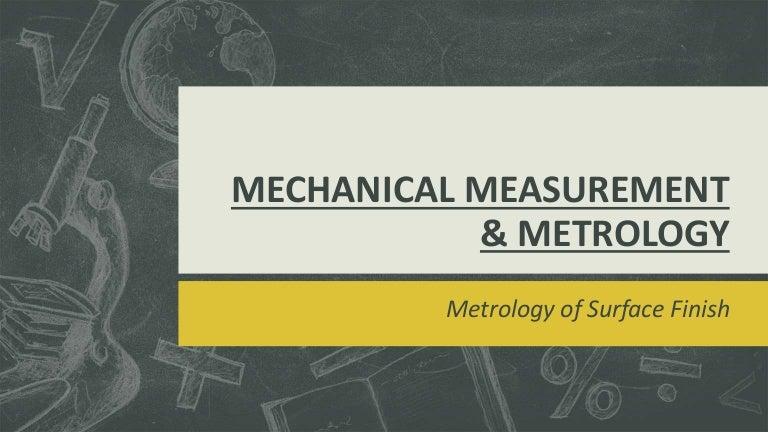 Mechanical Measurement Metrology Surface Finish