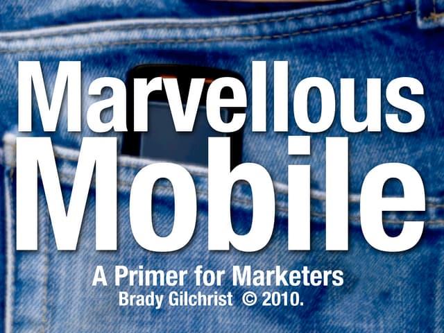 Marvelous Mobile Marketing