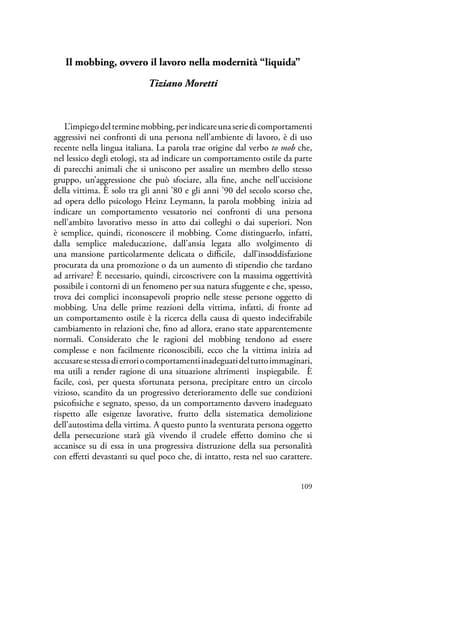 """Il mobbing, ovvero il lavoro nella modernità """"liquida"""" di Tiziano Moretti"""