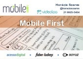 Mobile First - Palestra no MobileConf 2013
