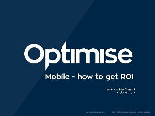 How to get ROI from Mobile - Optimise AppButton