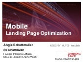 Mobile Landing Page Optimization - SES New York 2012