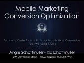 Mobile Marketing Conversion Optimization Tools & Tricks (Star Wars Edition)