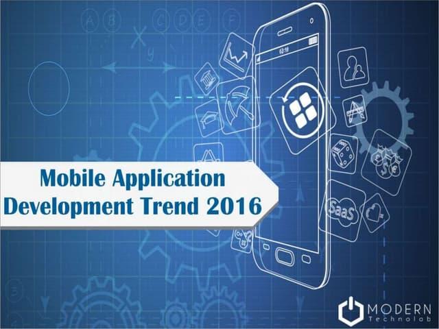 Mobile Application Development Trend 2016