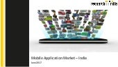 Mobile application market in india 2017 - Research on India
