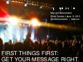 First things first: get your message right