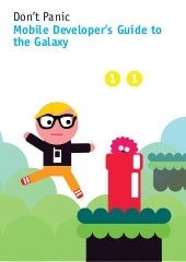Mobile Developers Guide To The Galaxy