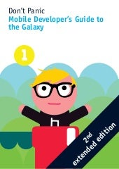 Mobile Developer's Guide To The Galaxy Edition 2
