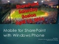 Mobile for SharePoint with Windows Phone
