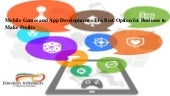Mobile games and app development   the best option for business to make profits.